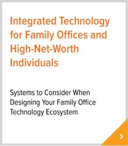 Integrated Technology for Family Offices and High-Net-Worth Individuals