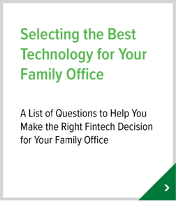Selecting the Best Technology for Your Family Office