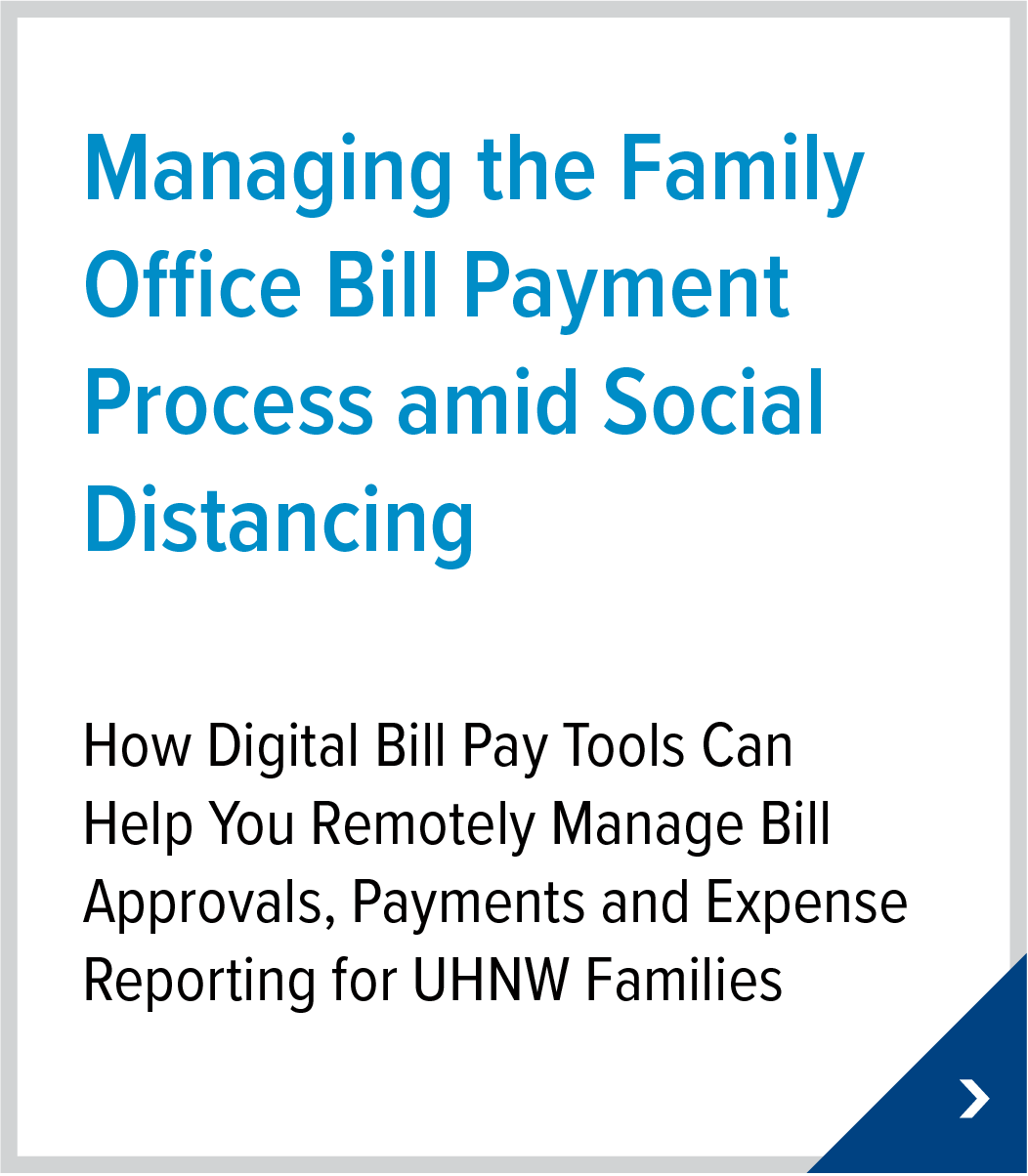 Managing the Family Office Bill Payment Process amid Social Distancing