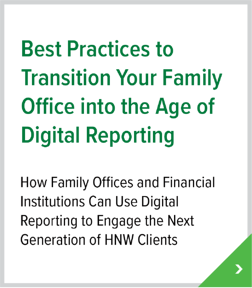 Best Practices to Transition Your Family Office into the Age of Digital Reporting