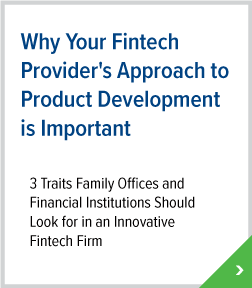 Why Your Fintech Provider's Approach to Product Development is Impor
