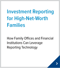 Investment Reporting for High-Net-Worth Families